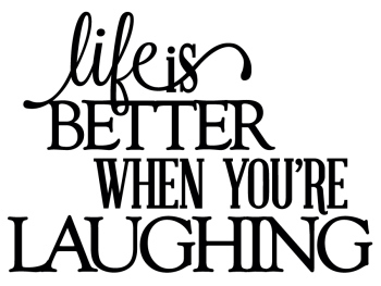 Life Is Better When You're Laughing - Thumbnail