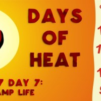10 Days of Heat: STORY 2: Camp Life (Day 7)